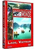 Destination Monde : Vietnam, Laos