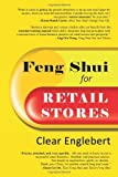 img - for Feng Shui for Retail Stores by Englebert, Clear (2013) Paperback book / textbook / text book
