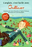 L'anglais, c'est facile avec Gulliver (sans CD)
