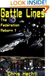 Battle Lines (The Federation Reborn B...