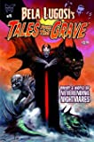 img - for Bela Lugosi's Tales From the Grave #4 book / textbook / text book