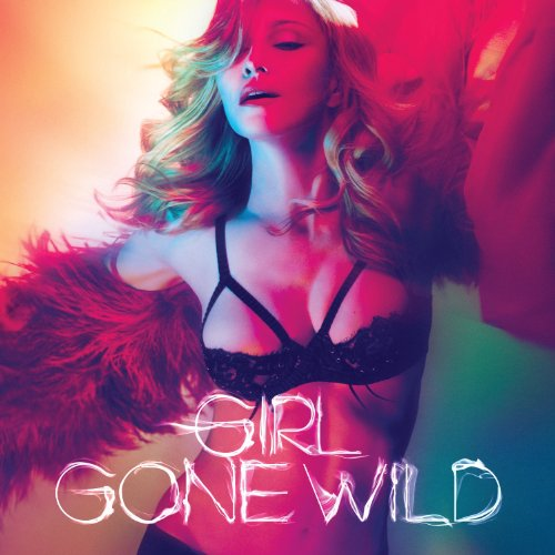 Madonna-Girl Gone Wild-PROMO-CDR3-FLAC-2012-WRE Download