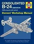 Consolidated B-24 Liberator Manual: 1...