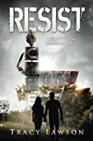 Resist: Book Two of the Resistance Series (Volume 2)
