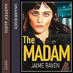 The Madam | Jaime Raven