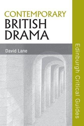 Contemporary British Drama (Edinburgh Critical Guides to Literature), by David Lane