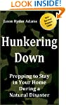 Hunkering Down: Prepping to Survive i...