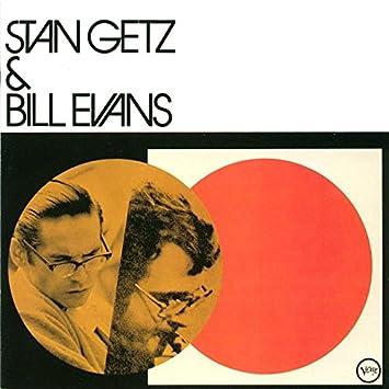 スタン・ゲッツ&ビル・エヴァンス+5