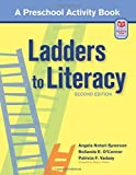 Ladders to Literacy: A Preschool Curriculum, Second Edition