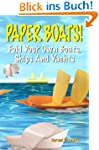 Paper Boats! Fold Your Own Boats, Shi...