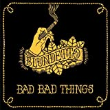 echange, troc Blundetto - Bad Bad Things