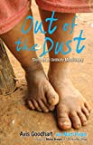 Out of the Dust: Story of an Unlikely Missionary (Exclusive Free Edition)