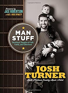 Book Cover: Man Stuff: Thoughts on Faith, Family, and Fatherhood