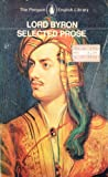 Lord Byron, The Selected Prose