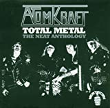 Total Metal - The Neat Anthology by Atomkraft (2006-01-01)