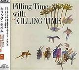 Filling Time With Killing Time by Killing Time