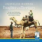 Daughter of the Territory (       ungekürzt) von Jacqueline Hammar Gesprochen von: Brigid Lohrey
