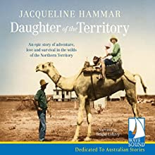 Daughter of the Territory (       UNABRIDGED) by Jacqueline Hammar Narrated by Brigid Lohrey