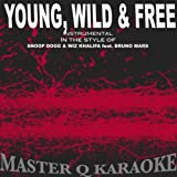 Young, Wild & Free (Snoop Dogg, Wiz Khalifa & Bruno Mars Tribute) [Karaoke]