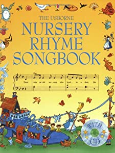 The Usborne Nursery Rhyme Songbook from Usborne Publishing Ltd