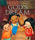 img - for God's Dream (text only) Brdbk edition by A. D. Tutu,D. C. Abrams,L. Pham book / textbook / text book