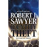 Identity Theft (the novella)(Library Edition)