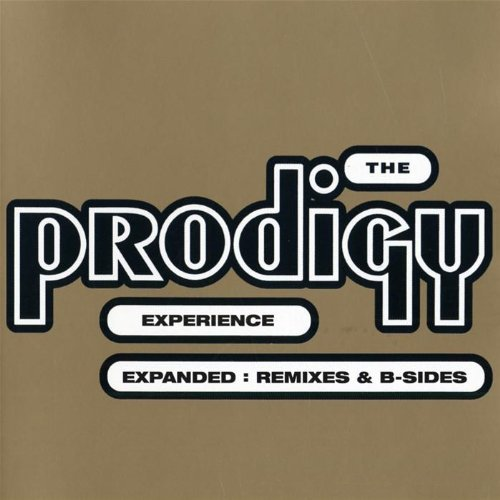 The Prodigy - Experience: Expanded: Remixes - Zortam Music