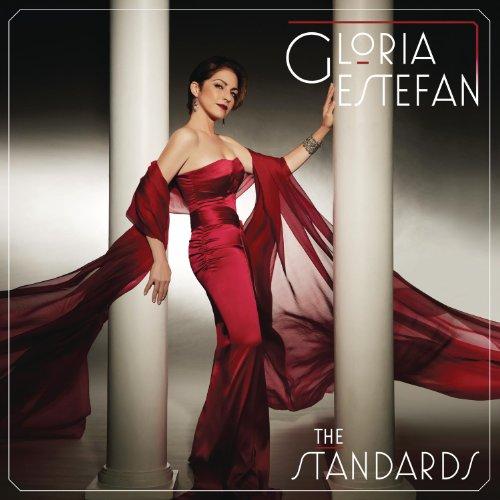 Gloria Estefan - The Standards (Deluxe Edition) - Zortam Music