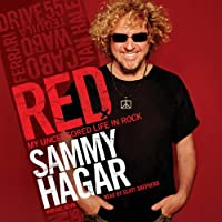 Red: My Uncensored Life in Rock (       UNABRIDGED) by Sammy Hagar Narrated by Scott Shepherd