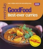 Good Food: 101 Best Ever Curries: Triple-tested Recipes