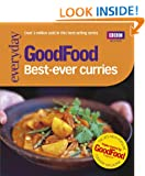 Good Food: Best-ever Curries: Triple-tested Recipes