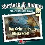 Das Geheimnis der Gloria Scott (Sherlock Holmes 22) | Sir Arthur Conan Doyle