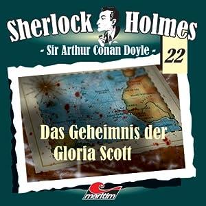 Das Geheimnis der Gloria Scott (Sherlock Holmes 22) Hörspiel