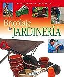 Bricolaje De Jardineria (Enci. De Jardineria) (Enciclopedia De Jardinería)