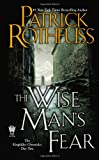 Patrick Rothfuss The Wise Man's Fear: The Kingkiller Chronicle: Day Two