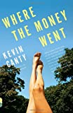 Where the Money Went (Vintage Contemporaries)