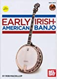 img - for Early Irish-American Banjo Book/CD SetFrom 19th Century Banjo Publications book / textbook / text book