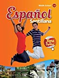 img - for Espa ol Santillana for Middle School - Level 1B - Interactive Student Edition book / textbook / text book