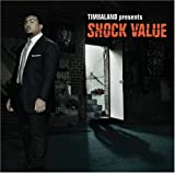 echange, troc Timbaland - Timbaland Presents Shock Value