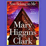 You Belong to Me | Mary Higgins Clark