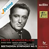 Ludwig van Beethoven: Symphony No. 9 (including the European Anthem Ode to Joy/Ode an die Freude: Freude, schöner Götterfunken) [live recording from 1962 with Fritz Wunderlich singing the tenor part i