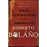 Nazi Literature in the Americasby Roberto Bolano