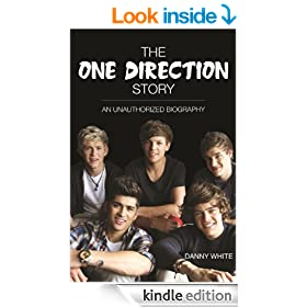 1D - The One Direction Story: An Unauthorized Biography