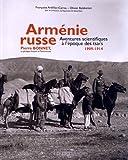 Arménie russe par Françoise ARDILLIER-CARRAS