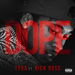 Dope (Explicit Version) [feat. Rick Ross] [Explicit]