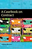 Andrew Burrows A Casebook on Contract