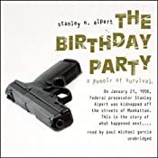 The Birthday Party: A Memoir of Survival | [Stanley N. Alpert]