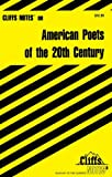 CliffsNotes American Poets of the 20th Century (Cliffsnotes Literature Guides) (0764585347) by Snodgrass, Mary Ellen