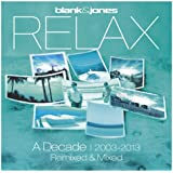 Relax - A Decade 2003-2013 - Remixed & Mixed