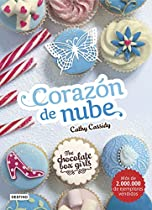 The Chocolate Box Girls. Corazón De Nube: The Chocolate Box Girls 2 (spanish Edition)